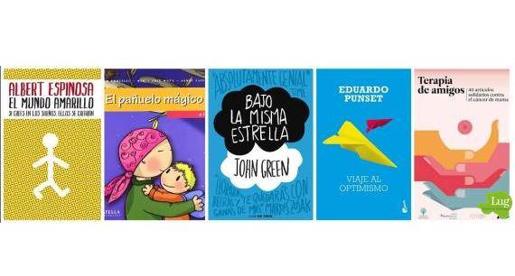Cinco Libros Entusiastas Para Vencer Al Cáncer Weblug